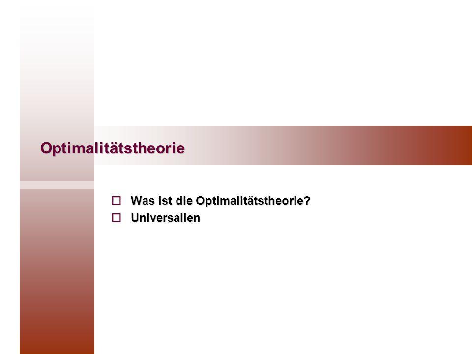 Was ist die Optimalitätstheorie Universalien