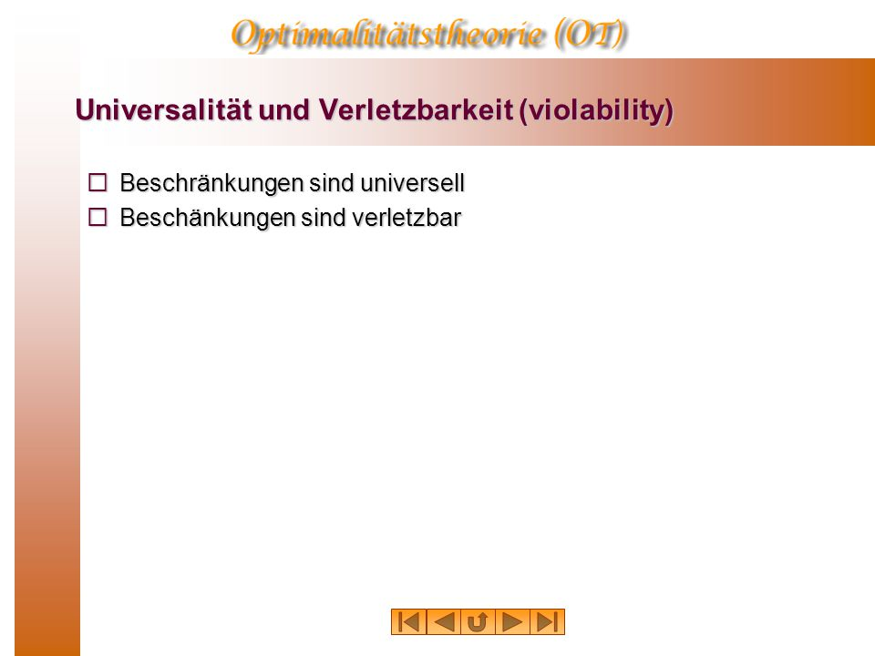 Universalität und Verletzbarkeit (violability)