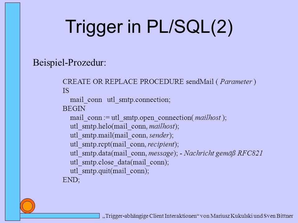 Trigger in PL/SQL(2) Beispiel-Prozedur: