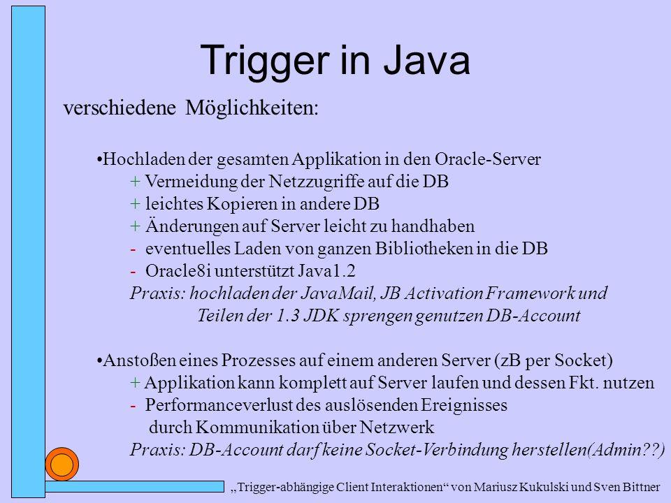 Trigger in Java verschiedene Möglichkeiten: