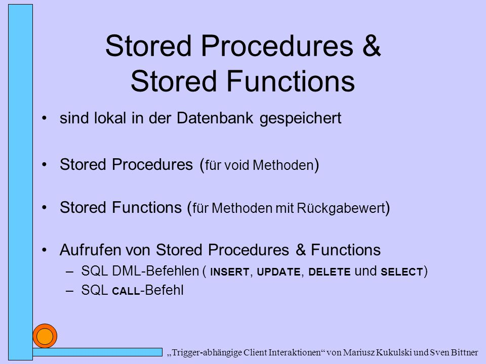 Stored Procedures & Stored Functions