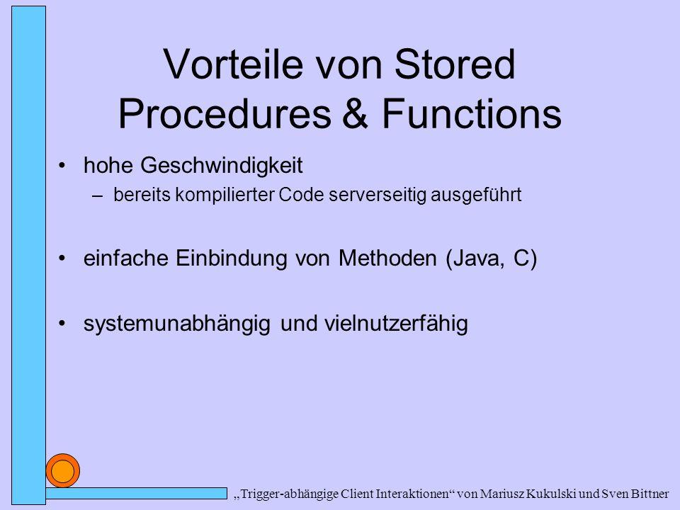 Vorteile von Stored Procedures & Functions