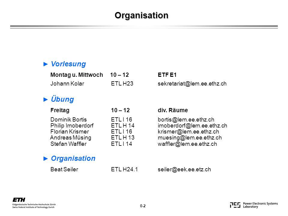 Organisation ► Vorlesung ► Übung ► Organisation