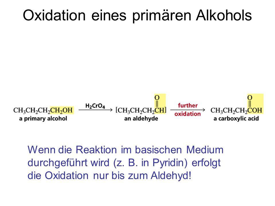 Oxidation eines primären Alkohols