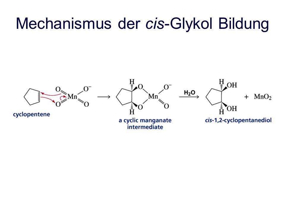 Mechanismus der cis-Glykol Bildung
