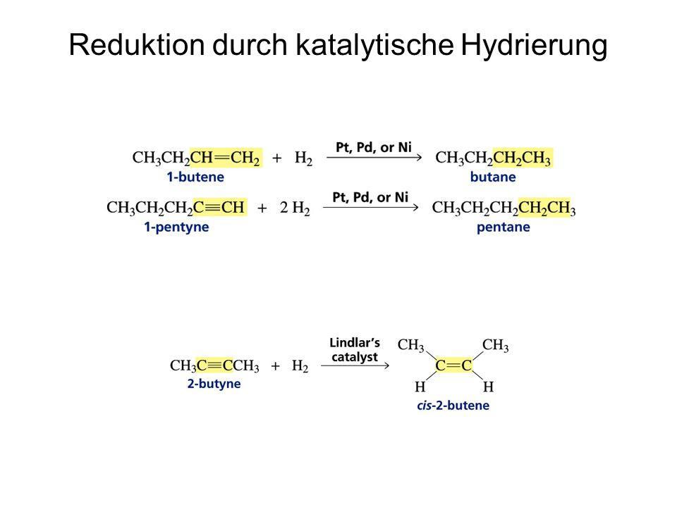 Reduktion durch katalytische Hydrierung