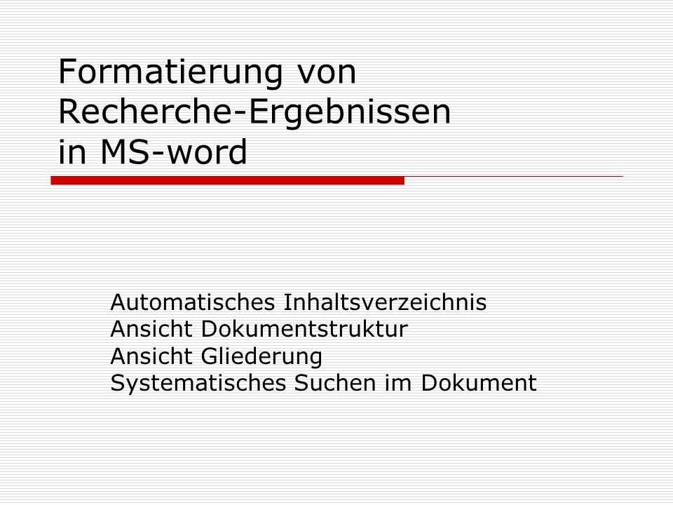 Formatierung von Recherche-Ergebnissen in MS-word