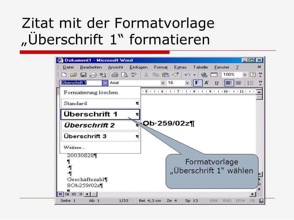 """Zitat mit der Formatvorlage """"Überschrift 1 formatieren"""