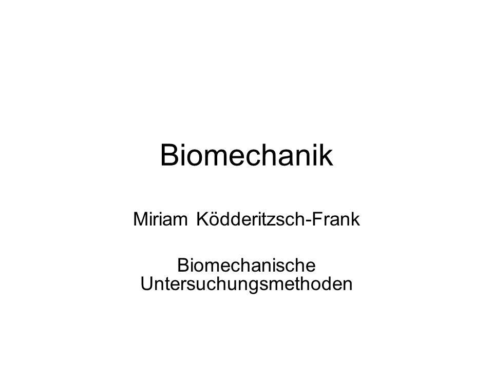 Miriam Ködderitzsch-Frank Biomechanische Untersuchungsmethoden