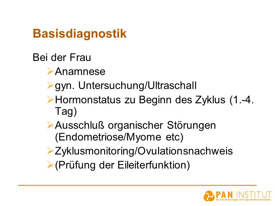 Basisdiagnostik Bei der Frau Anamnese gyn. Untersuchung/Ultraschall
