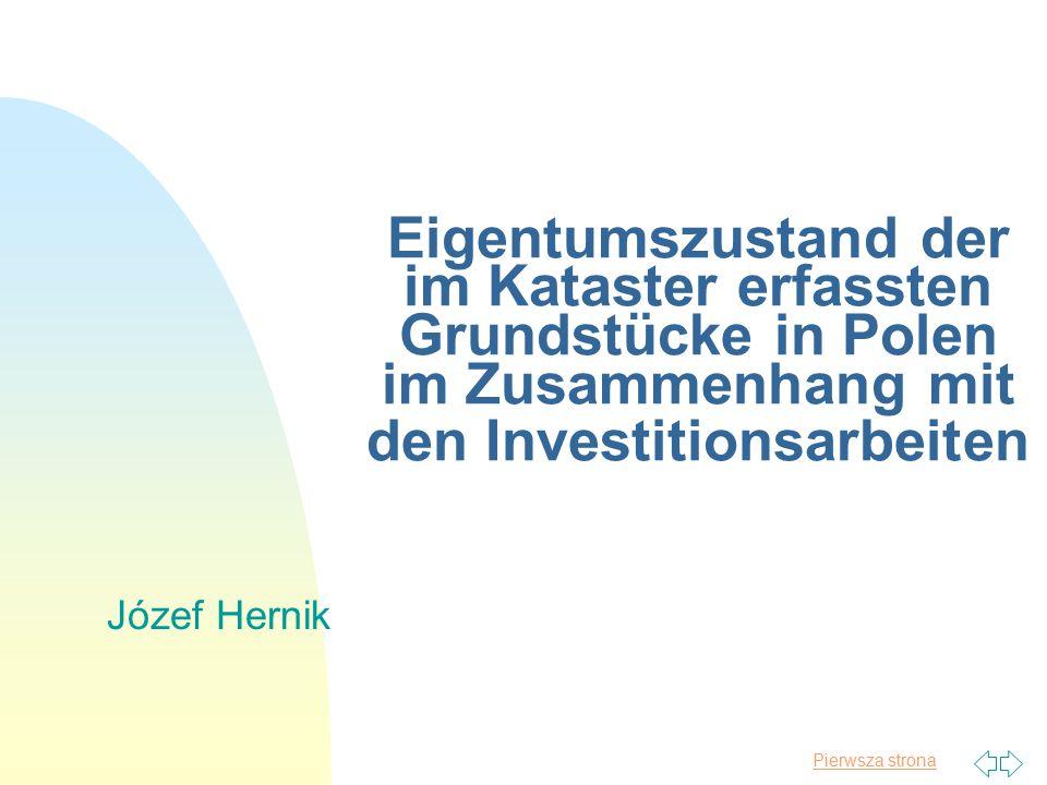 2017-04-16 Eigentumszustand der im Kataster erfassten Grundstücke in Polen im Zusammenhang mit den Investitionsarbeiten.