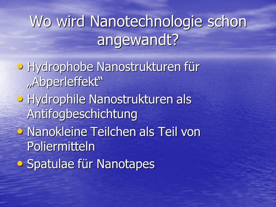 Wo wird Nanotechnologie schon angewandt