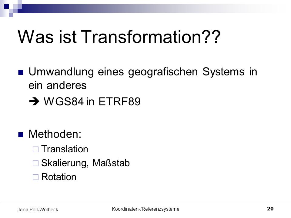Was ist Transformation