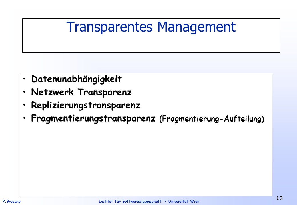 Transparentes Management