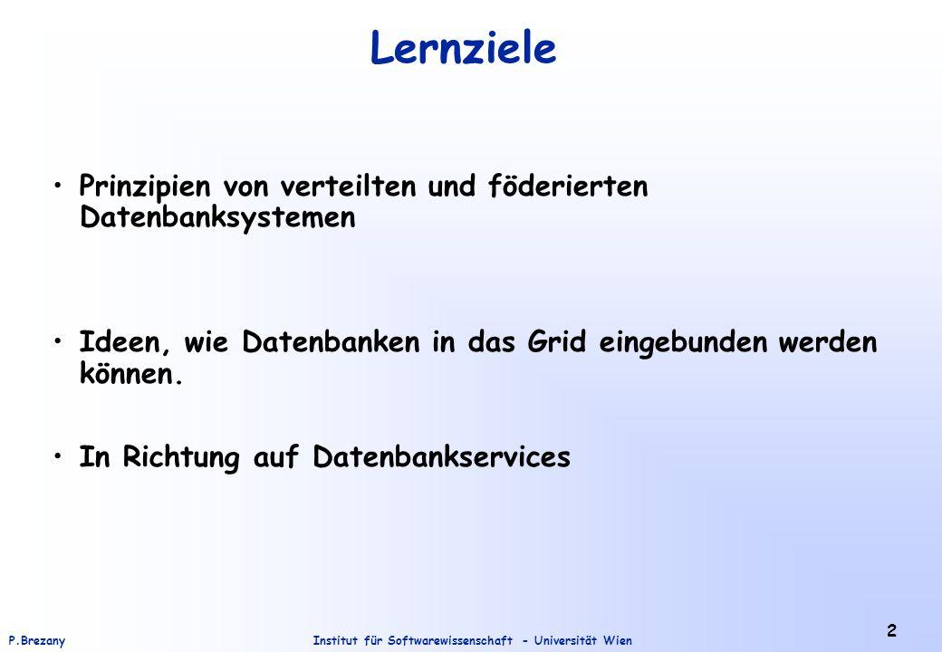 Lernziele Prinzipien von verteilten und föderierten Datenbanksystemen