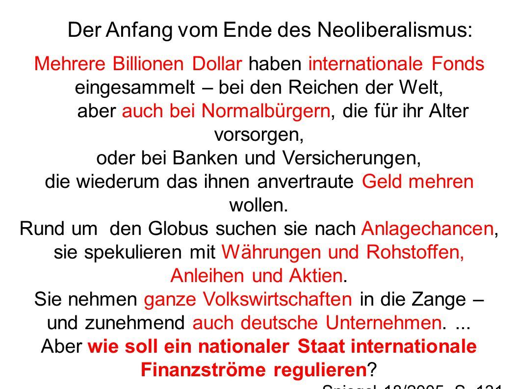 Der Anfang vom Ende des Neoliberalismus: