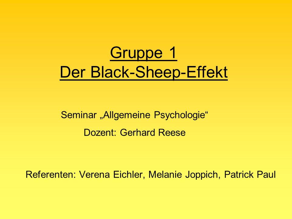 Gruppe 1 Der Black-Sheep-Effekt