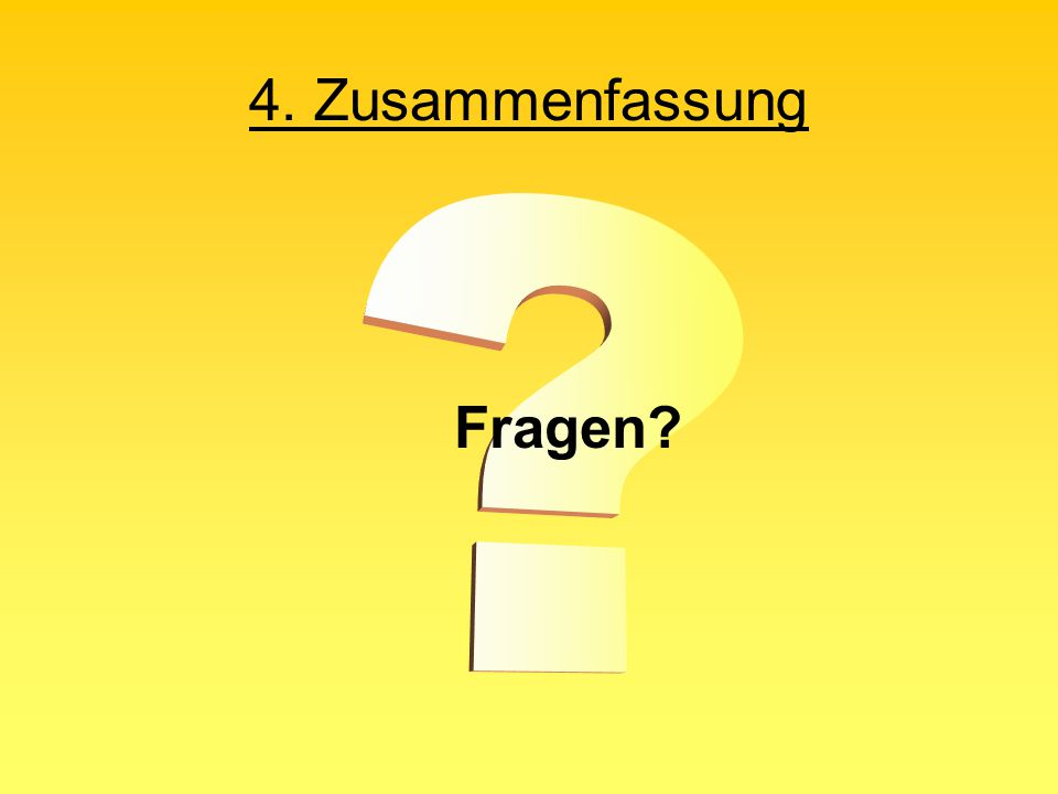 4. Zusammenfassung Fragen