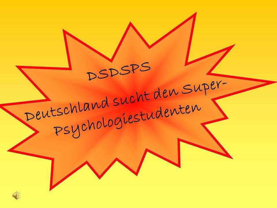 Deutschland sucht den Super-Psychologiestudenten