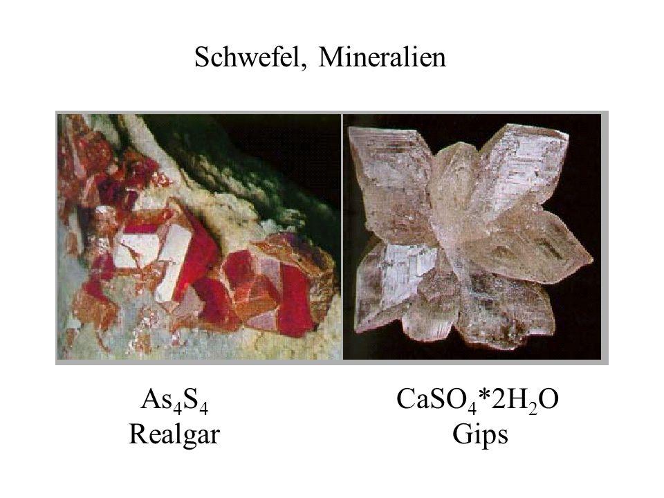 Schwefel, Mineralien As4S4 Realgar CaSO4*2H2O Gips