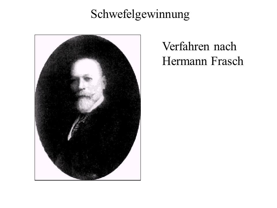 Schwefelgewinnung Verfahren nach Hermann Frasch