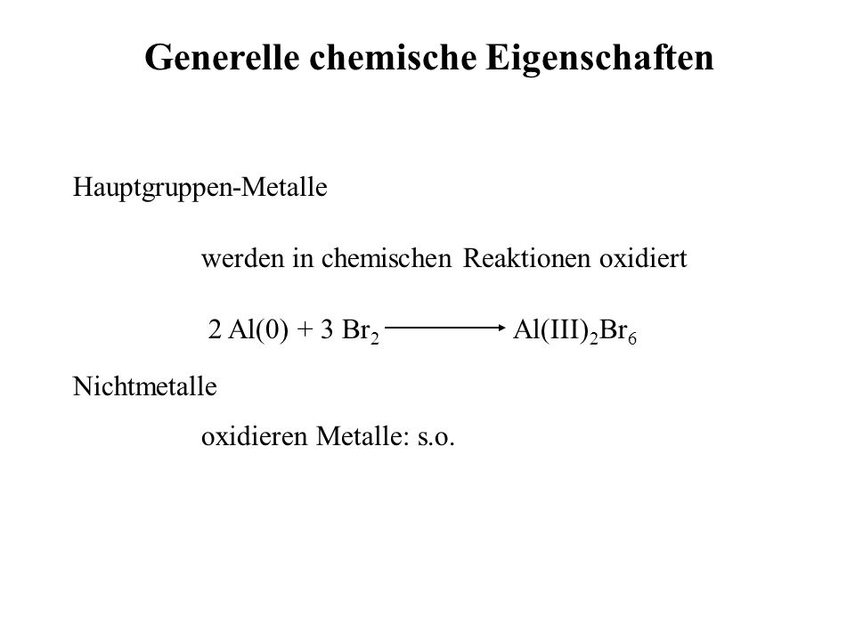 Generelle chemische Eigenschaften