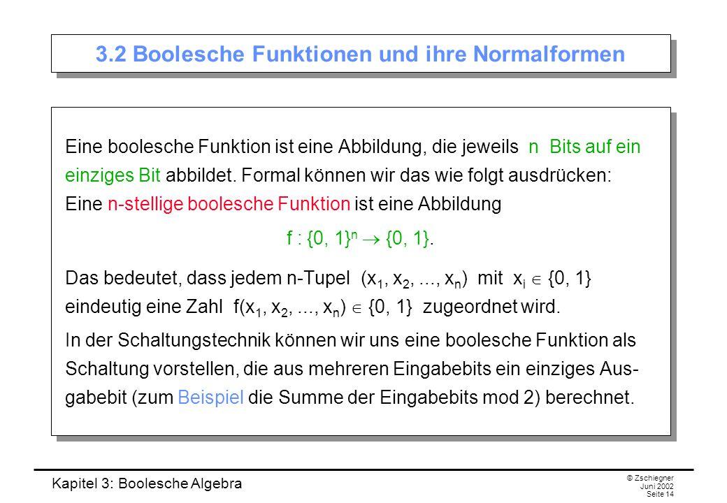 3.2 Boolesche Funktionen und ihre Normalformen