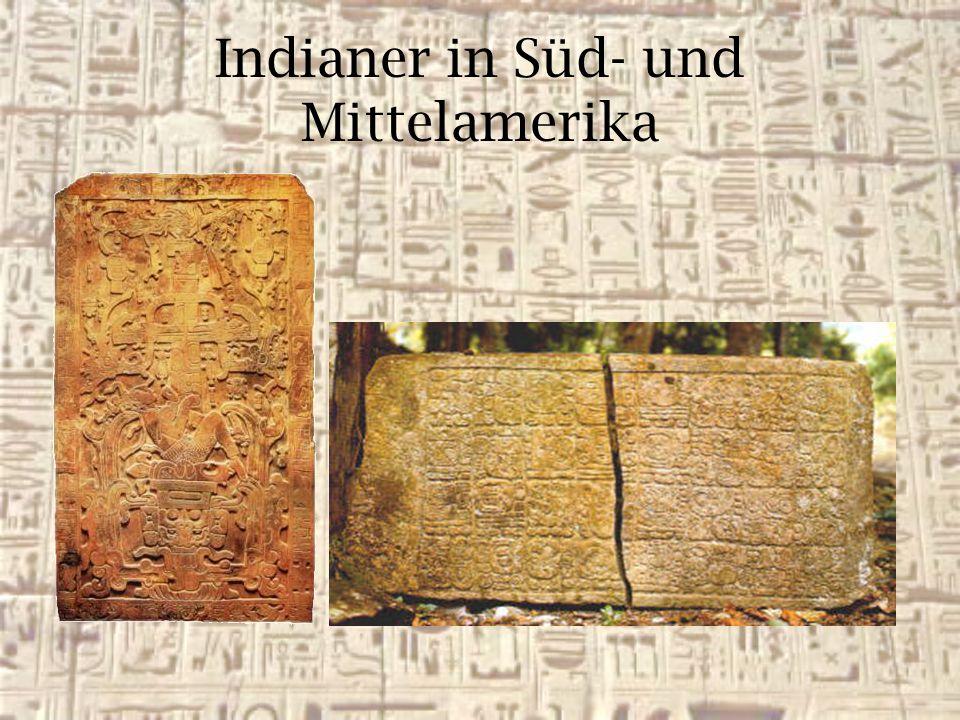 Indianer in Süd- und Mittelamerika