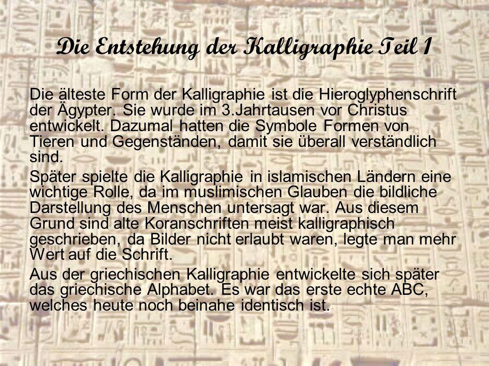 Die Entstehung der Kalligraphie Teil 1