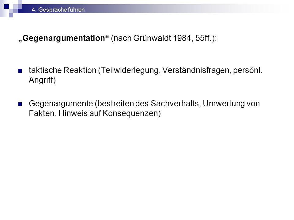 """""""Gegenargumentation (nach Grünwaldt 1984, 55ff.):"""