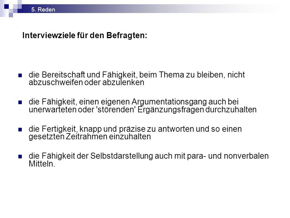 Interviewziele für den Befragten: