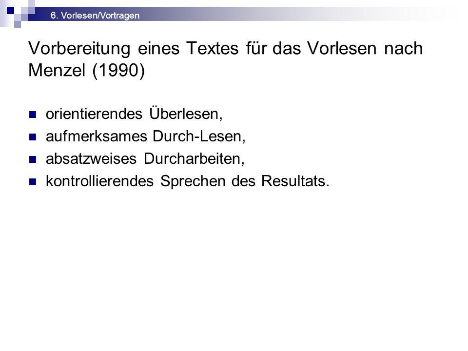 Vorbereitung eines Textes für das Vorlesen nach Menzel (1990)