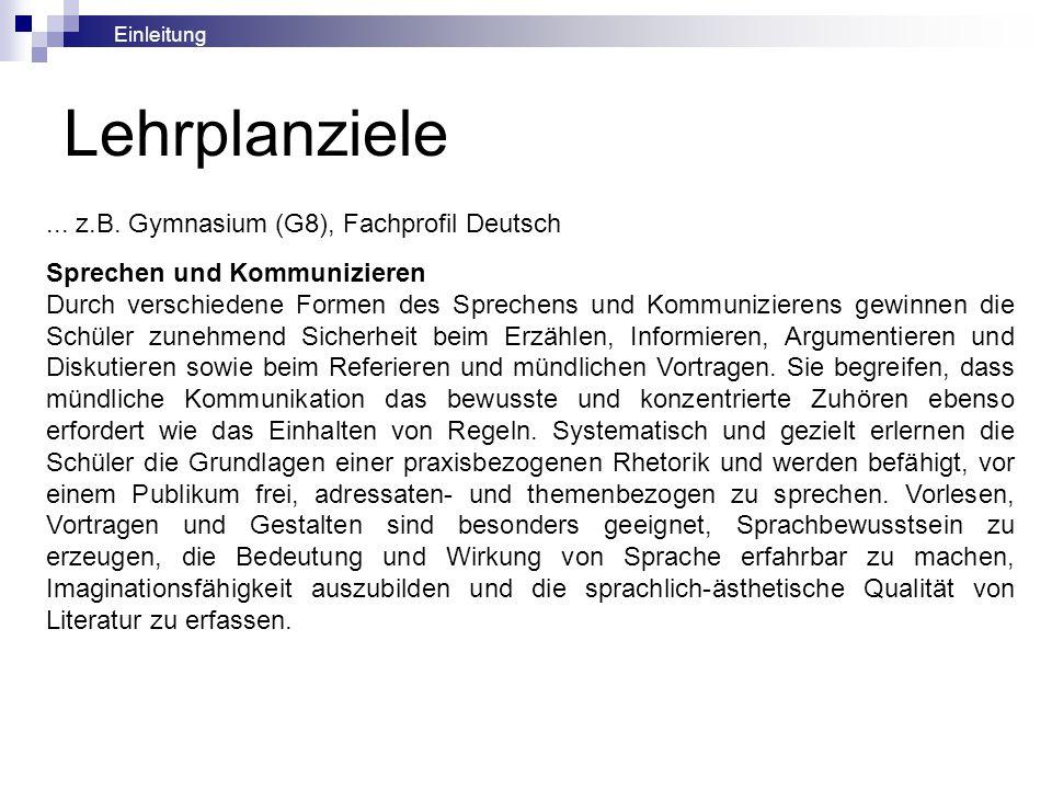 Lehrplanziele ... z.B. Gymnasium (G8), Fachprofil Deutsch