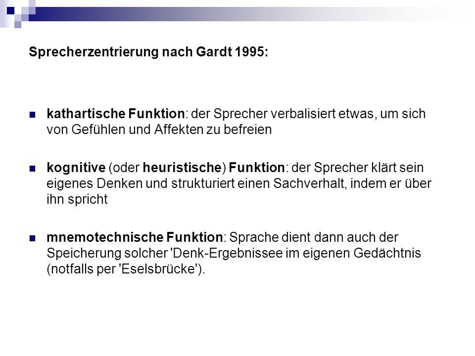 Sprecherzentrierung nach Gardt 1995:
