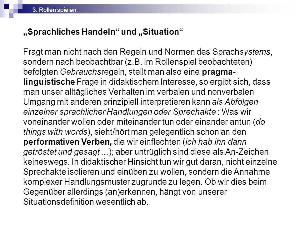 """""""Sprachliches Handeln und """"Situation"""
