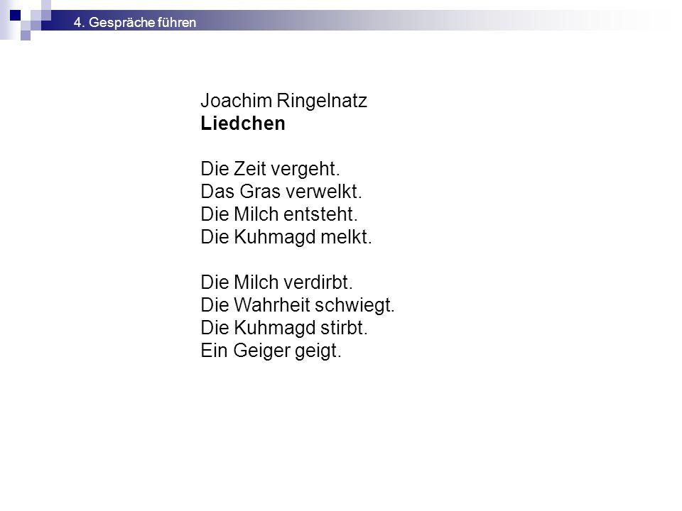 Joachim Ringelnatz Liedchen Die Zeit vergeht. Das Gras verwelkt.
