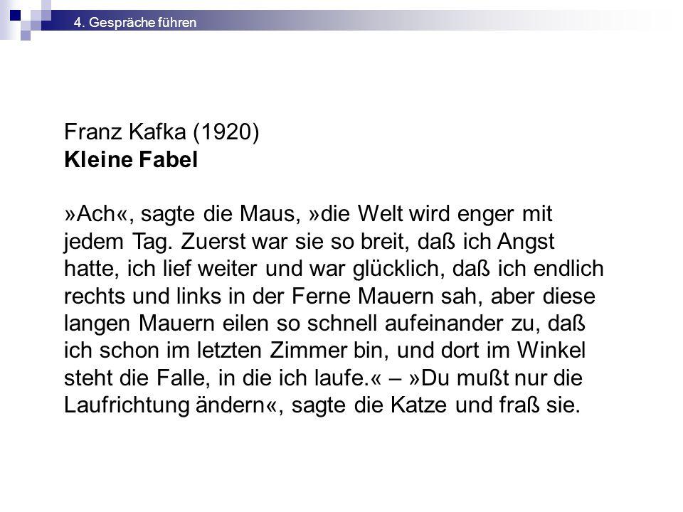 Franz Kafka (1920) Kleine Fabel