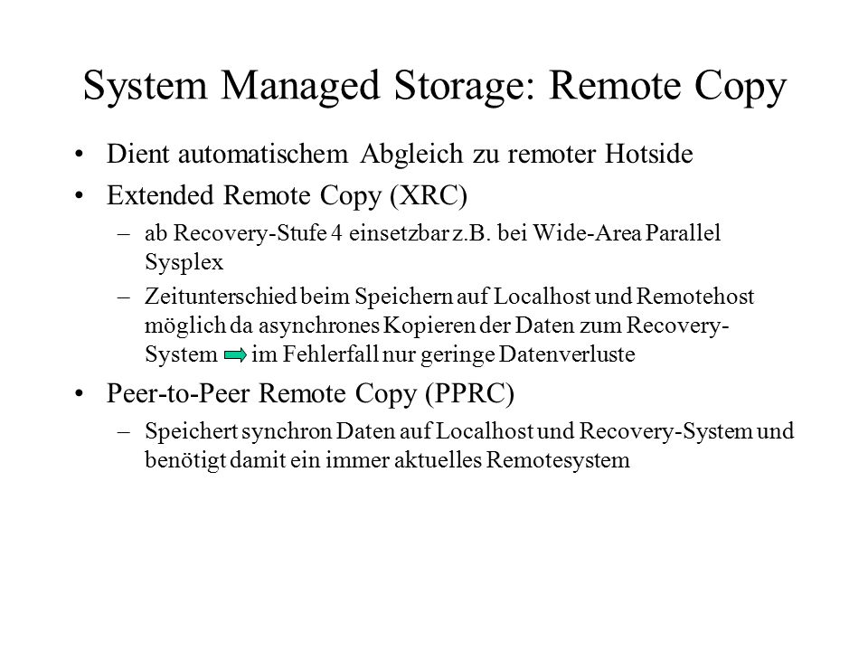 System Managed Storage: Remote Copy