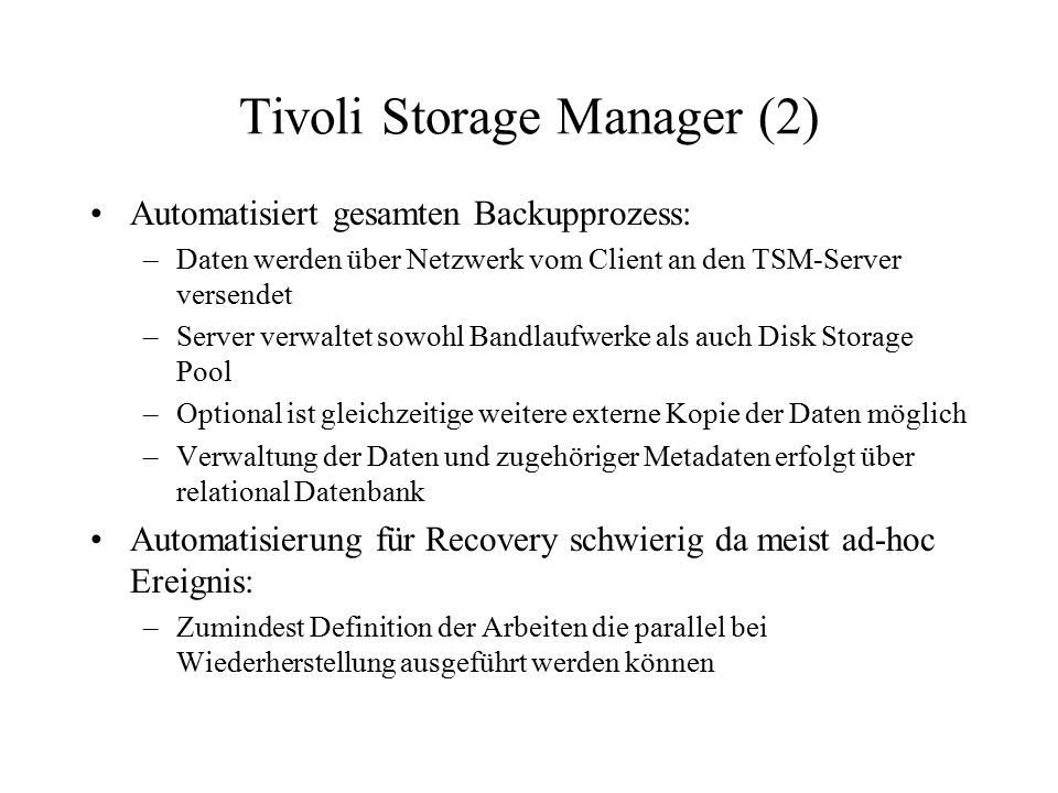 Tivoli Storage Manager (2)