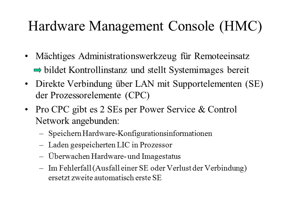 Hardware Management Console (HMC)