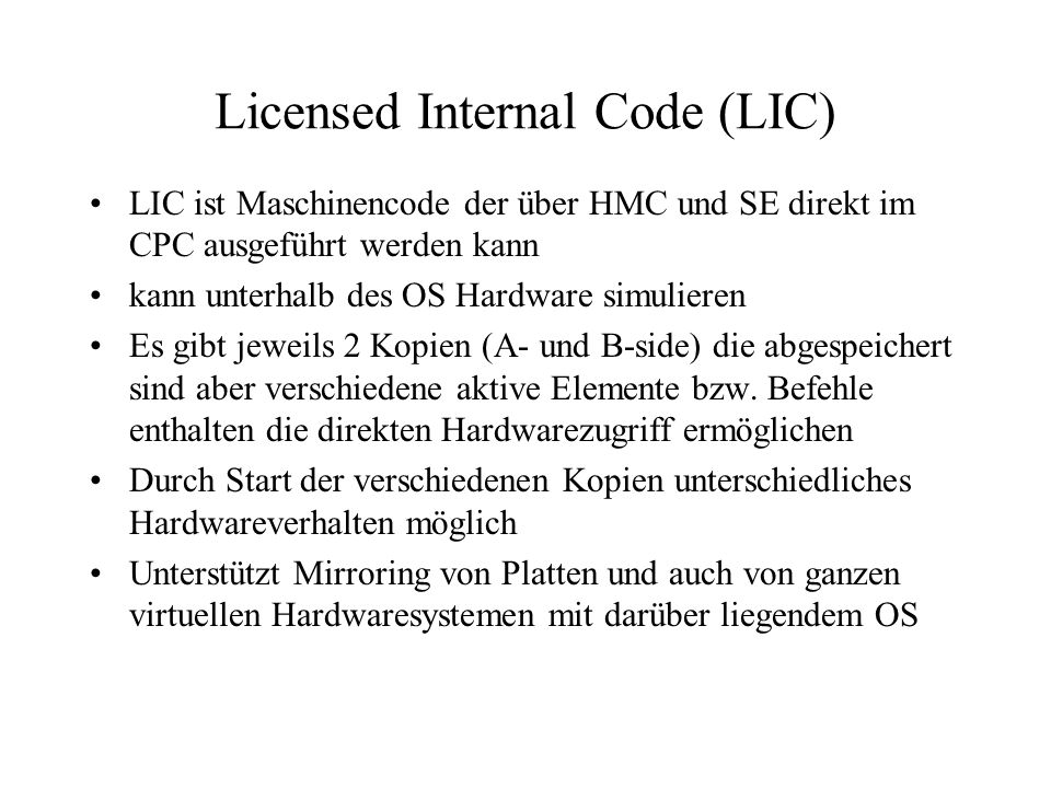 Licensed Internal Code (LIC)