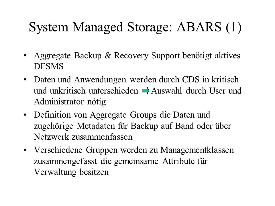 System Managed Storage: ABARS (1)