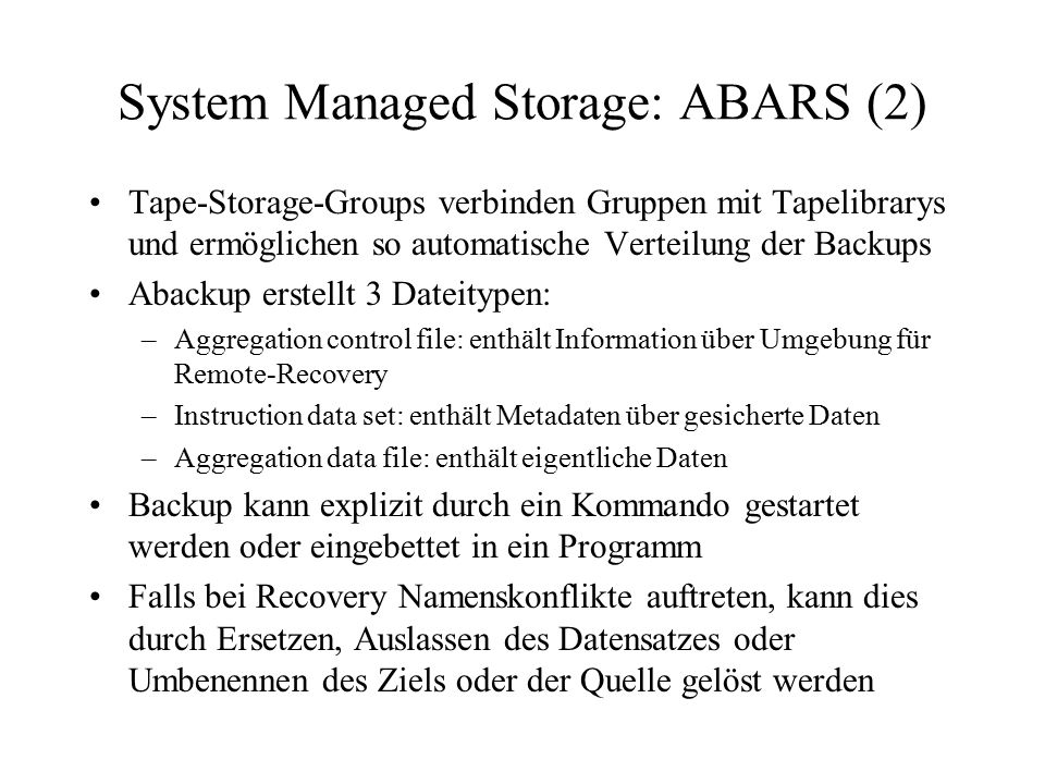 System Managed Storage: ABARS (2)