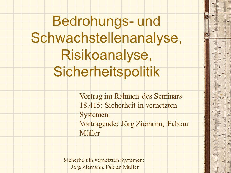 Bedrohungs- und Schwachstellenanalyse, Risikoanalyse, Sicherheitspolitik