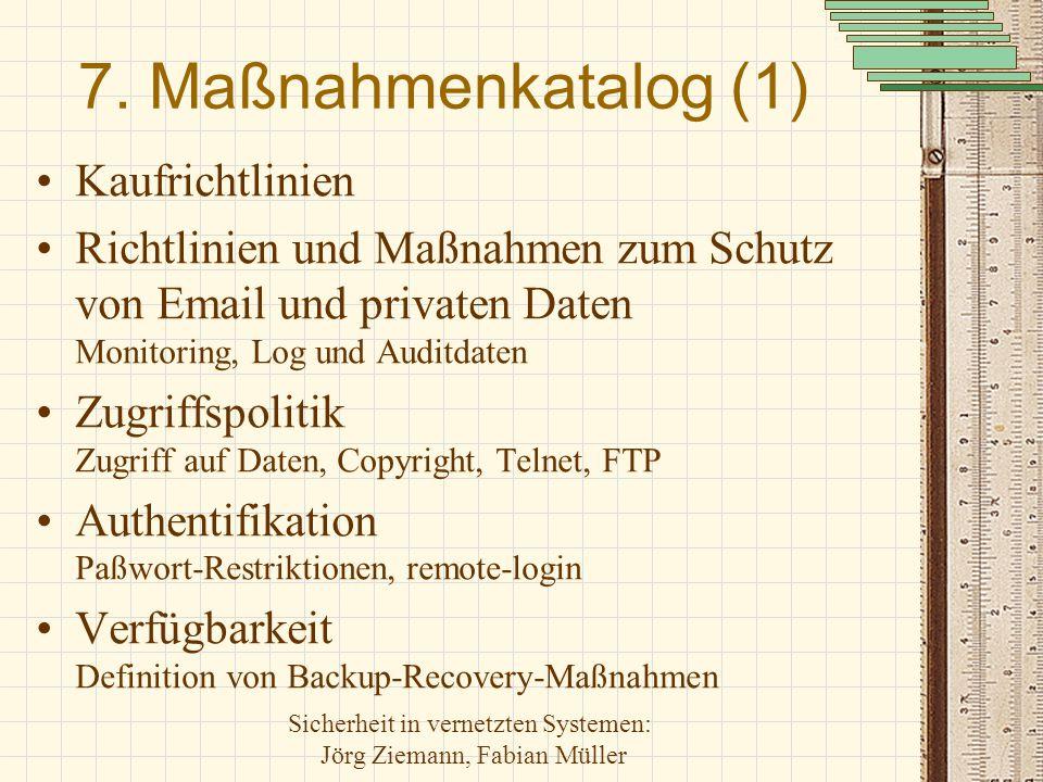 7. Maßnahmenkatalog (1) Kaufrichtlinien