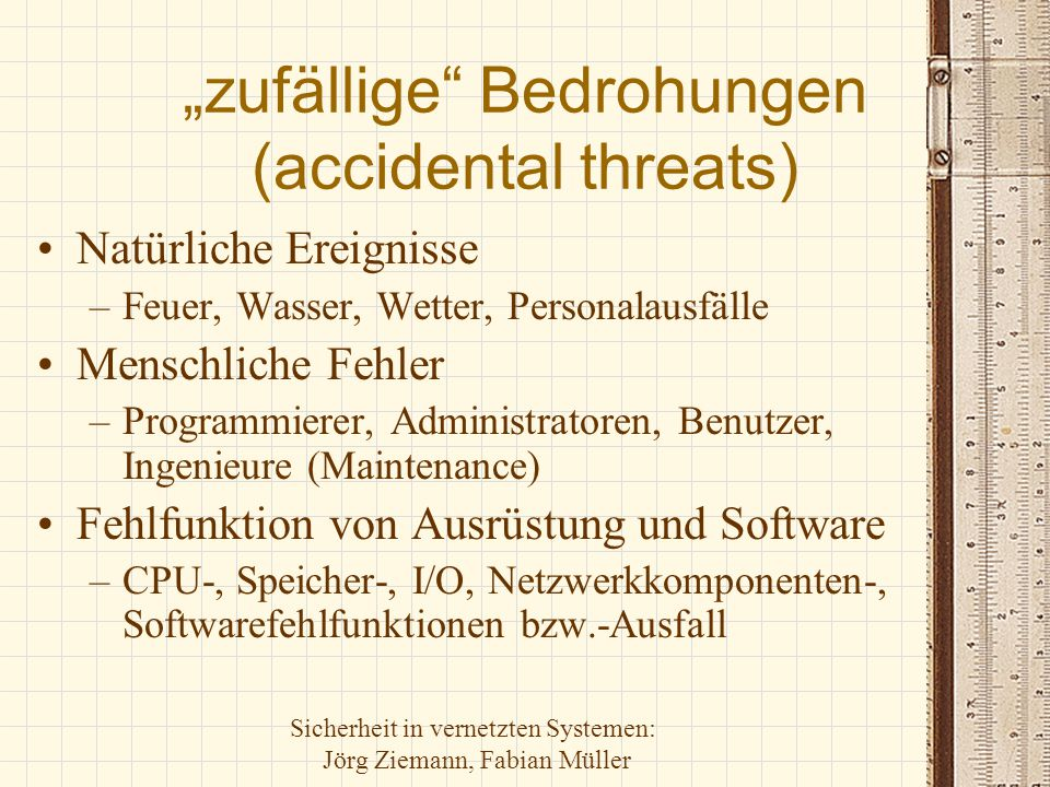 """zufällige Bedrohungen (accidental threats)"
