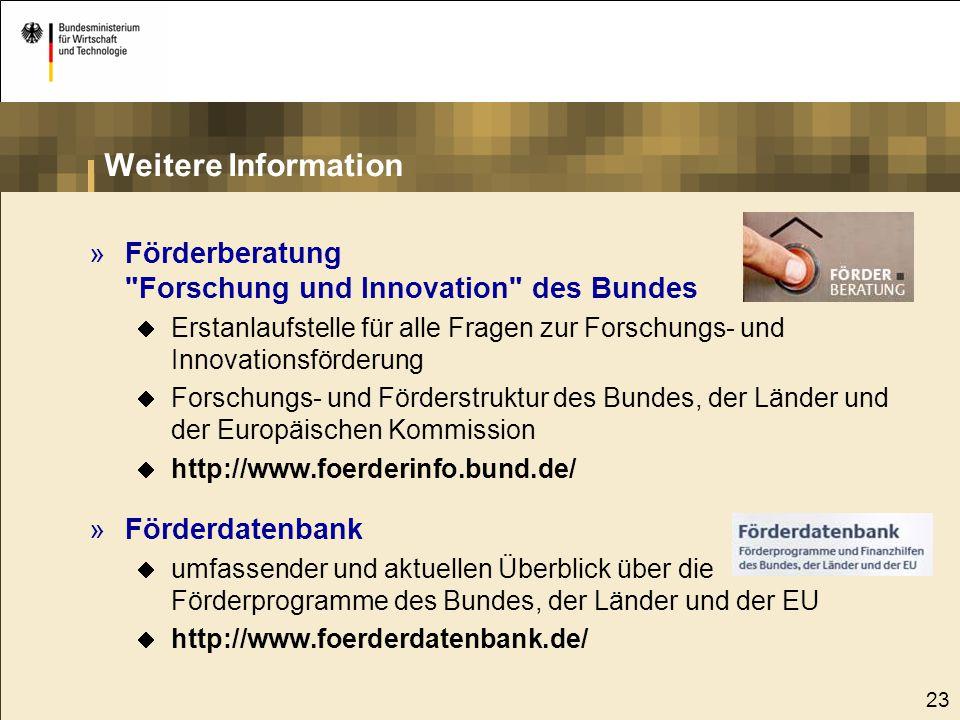 Weitere Information Förderberatung Forschung und Innovation des Bundes. Erstanlaufstelle für alle Fragen zur Forschungs- und Innovationsförderung.