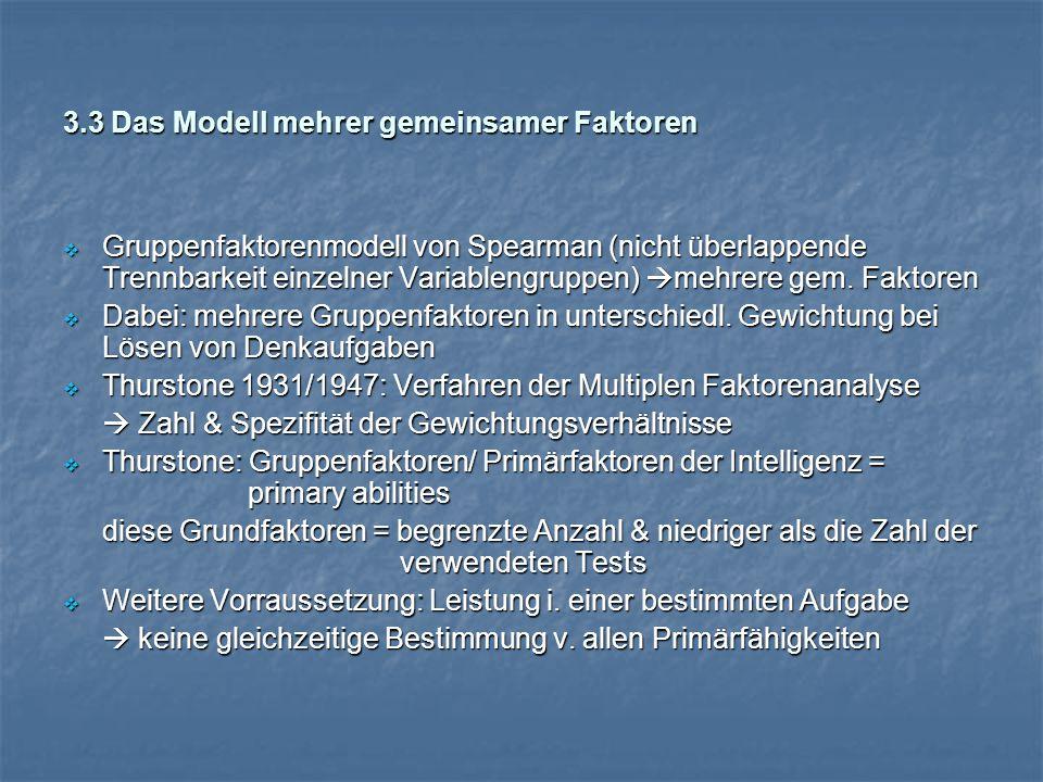 3.3 Das Modell mehrer gemeinsamer Faktoren