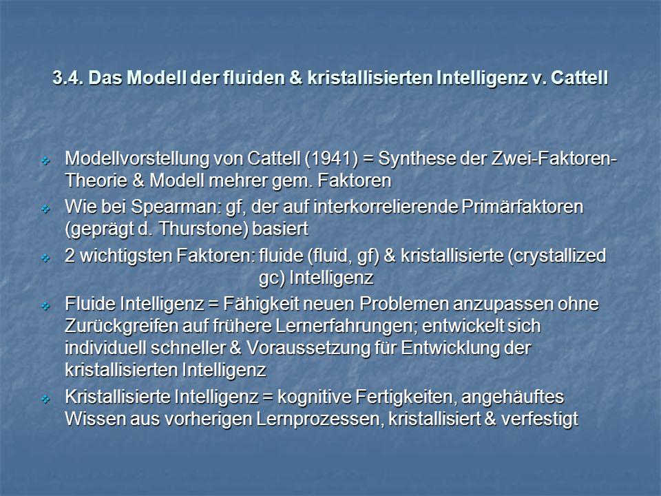 3.4. Das Modell der fluiden & kristallisierten Intelligenz v. Cattell