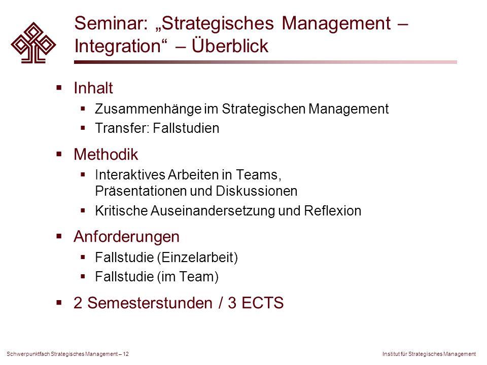 """Seminar: """"Strategisches Management – Integration – Überblick"""